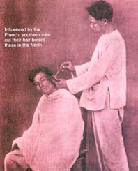 Influenced by the French, southern men cut their hair before those in the North